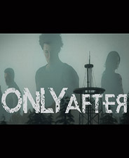 Only After中文版