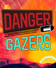 Danger Gazers最新版